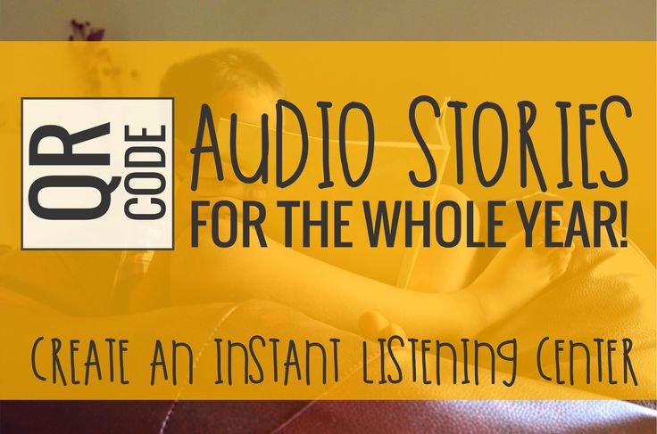 Create an instant listening center with enough audio stories to practically last you the entire school year. Free QR codes for kindergarten and 1st grade.