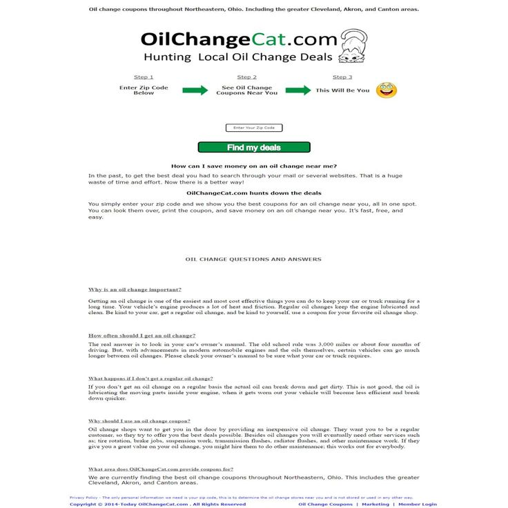 Oil Change Cat are currently finding the best oil change coupons throughout Northeastern, Ohio. You simply enter your zip code and they show you the best coupons for an oil change near you, all in one spot.