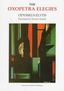 The oxopetra elegies / Odysseus Elytis ; translated by David Connolly. - Princeton University Library Catalog