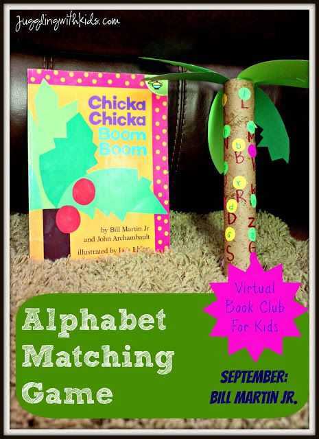 Our Virtual Book Club for Kids read books from Bill Martin Jr. this month.  Check out our Alphabet Matching Game we did with the story Chicka Chicka Boom Boom.  Then check out the other awesome activities that other bloggers have linked up to our post.  Lots of great ideas for teachers and parents!!  #Jugglingwithkids #Billmartinjr #virtualbookclubforkids @chickachickaboomboom
