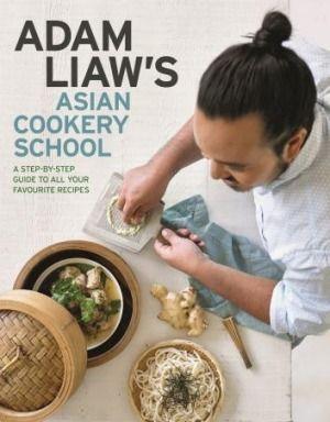<i>Adam Liaw's Asian Cookery School</i>.