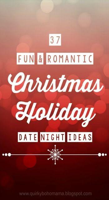 37 Fun and Romantic Christmas Holiday Date Night Ideas {Date Night Ideas}