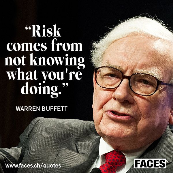 Business quote by Warren Buffett: Risk comes from not ...