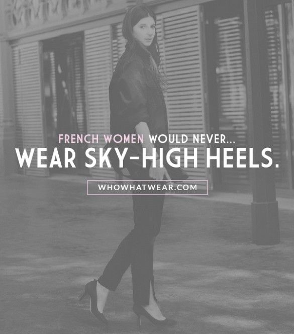 """""""A French woman would never wear too-high heels. You will never see a French woman with shoes like Lady Gaga!"""" – Labériane Ponton of The Blab // The 7 Style Mistakes French Women Never Make"""