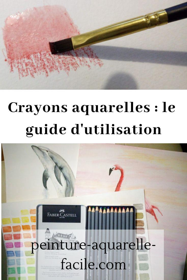 Crayons aquarelles : le guide d'utilisation