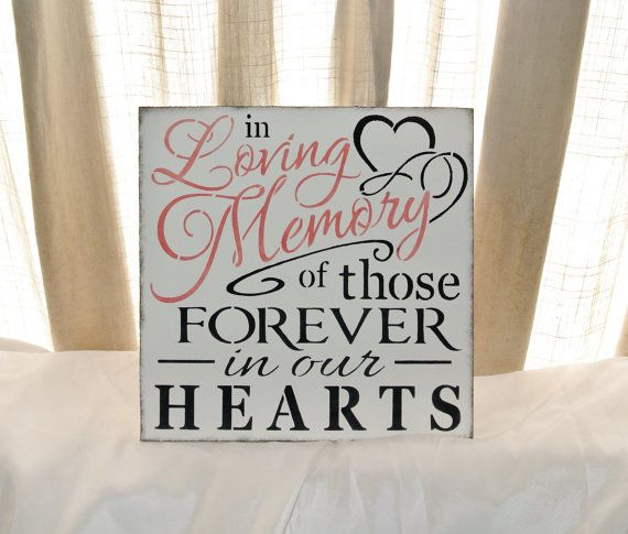 Wedding Sign, In loving memory of those forever in our hearts, memorial table, if heaven wasn't so far away, in memory of, ANY COLORS