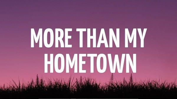 More Than My Hometown Lyrics Morgan Wallen In 2020 Lyrics Hometown Songs
