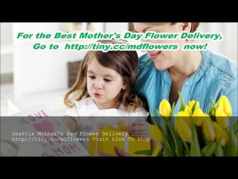 Mothers Day Flowers Delivery Seattle