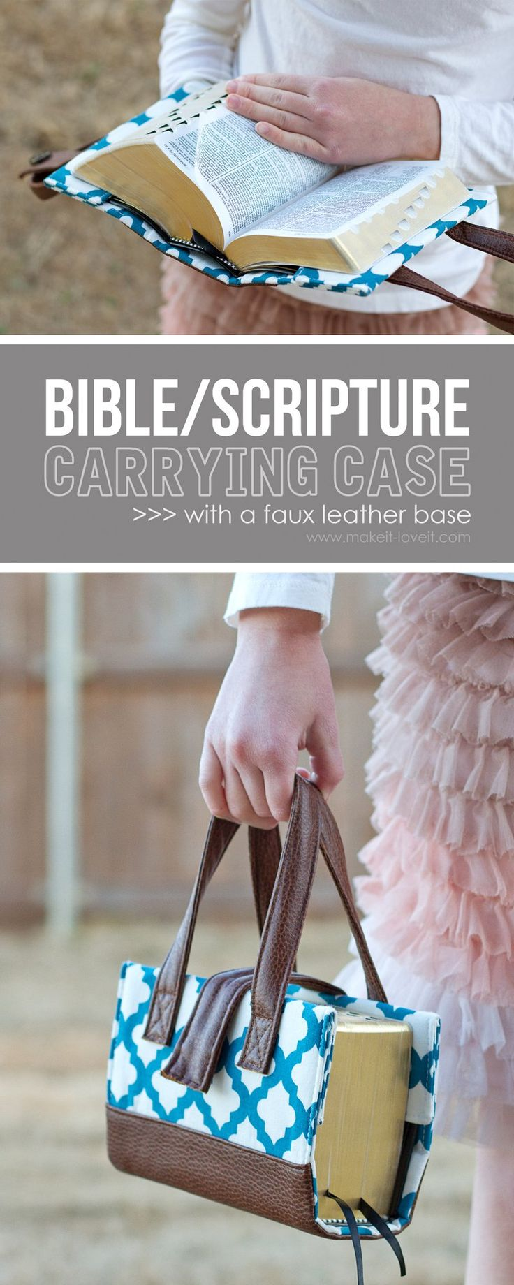 Bible/Scripture Carrying Case (...or any other book) with sturdy handles, a snap closure, and a really simple faux leather base.   via Make It and Love It