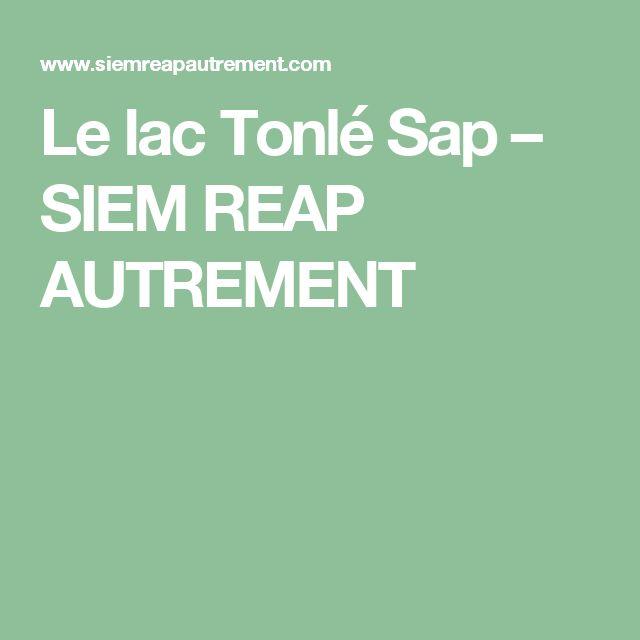 Le lac Tonlé Sap – SIEM REAP AUTREMENT