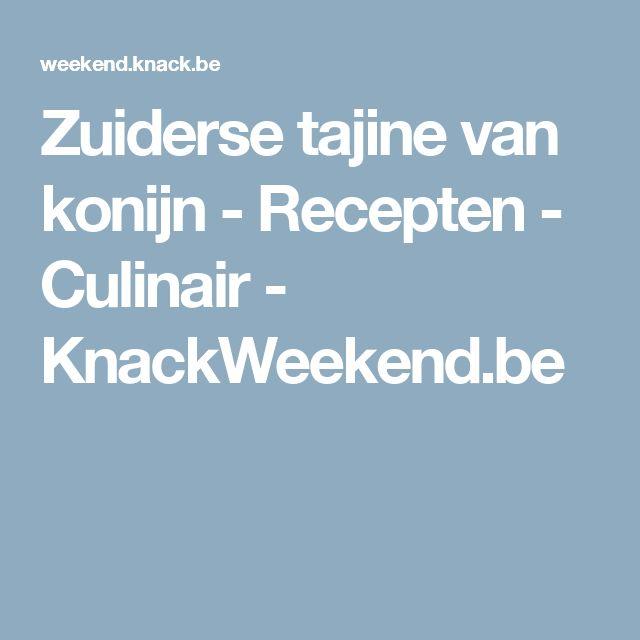 Zuiderse tajine van konijn - Recepten - Culinair - KnackWeekend.be
