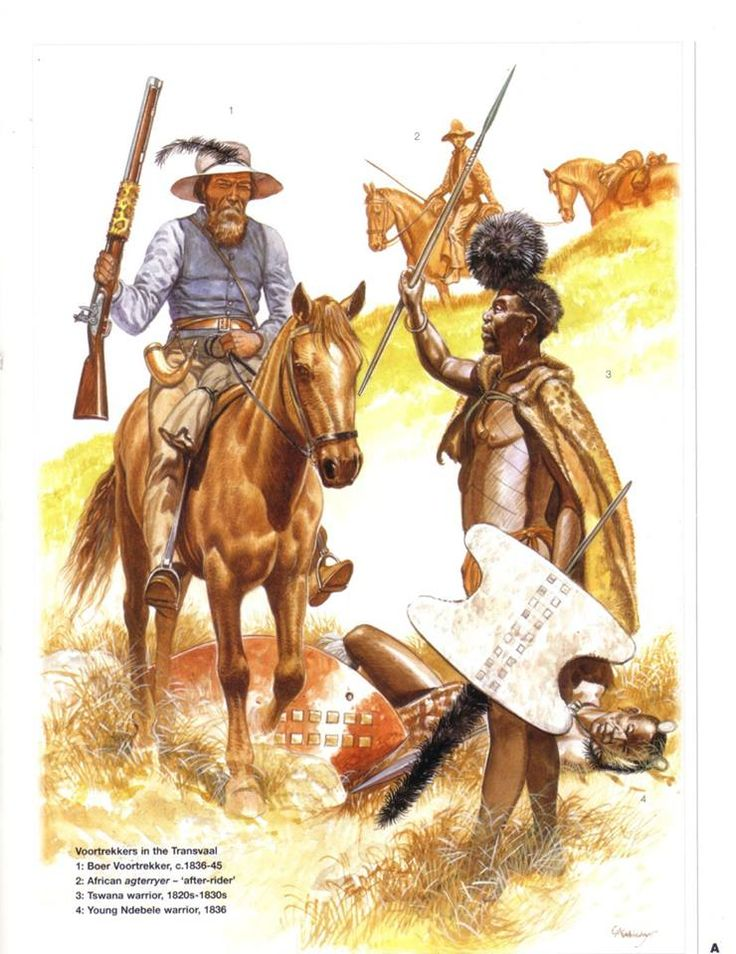 VOORTREKKERS IN TRANSVAAL 1:Boer Voortrekker,c.1836-45.2:African agterryer-'after-rider'.3:Tswana warrior,1820's-1830's.4:Young Nobele warrior,1836.
