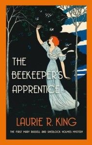 July ¦¦ The Beekeeper's Apprentice by Laurie R. King. Just when you thought you didn't have room in your life for *another* Sherlock Holmes adaptation ...