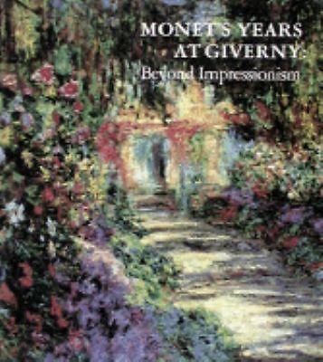 Monet's Years at Giverny Beyond Impressionism Daniel Wildenstein 0810981386 | eBay