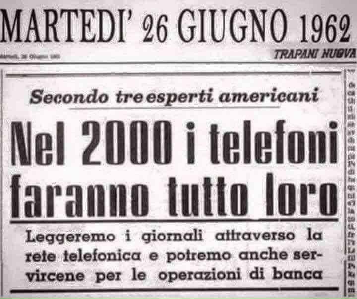 Nel 2000 i telefoni faranno tutto loro 1962. Questo fu detto nel 1962.