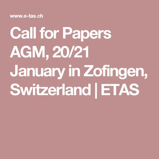 Call for Papers AGM, 20/21 January in Zofingen, Switzerland | ETAS