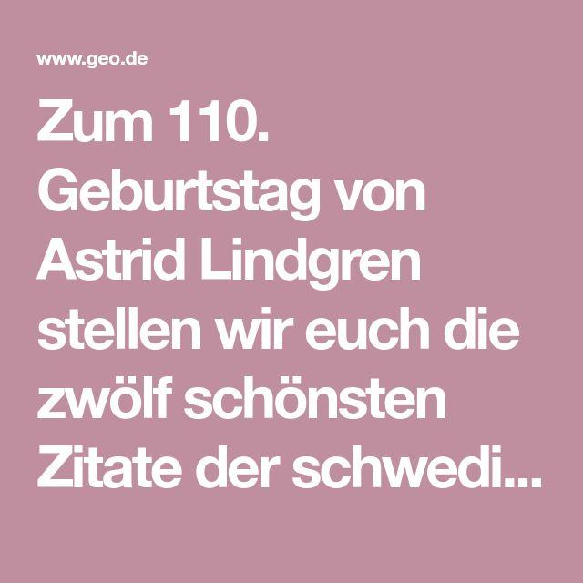 Die schönsten Zitate von Astrid Lindgren   Schöne zitate
