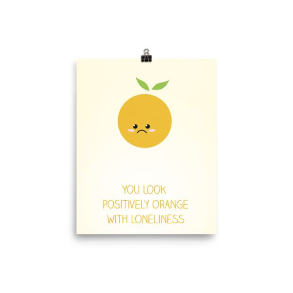 Orange with Loneliness Poster