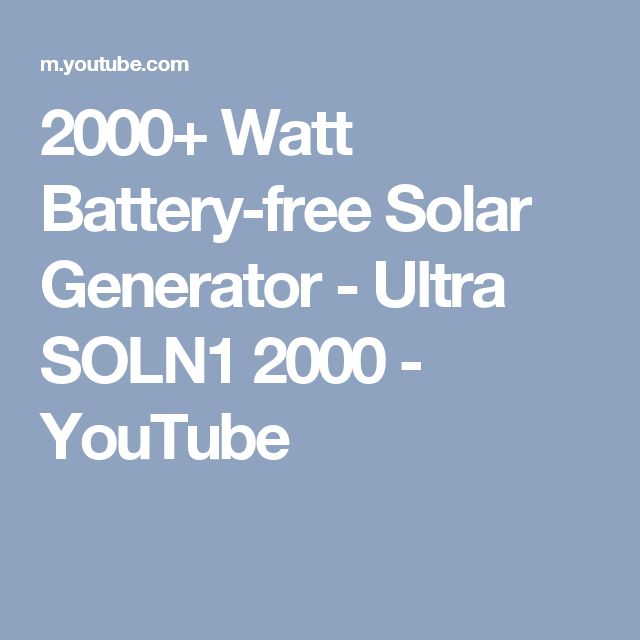 2000+ Watt Battery-free Solar Generator - Ultra SOLN1 2000 - YouTube