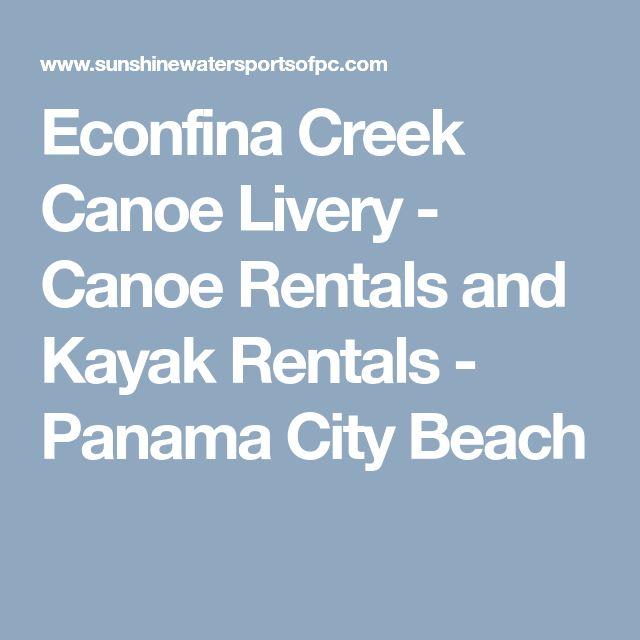 Econfina Creek Canoe Livery - Canoe Rentals and Kayak Rentals - Panama City Beach