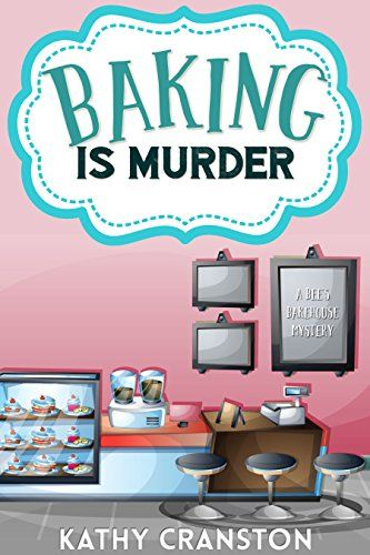 Baking is Murder (A Bee's Bakehouse Cozy Mystery) (Bee's ... https://www.amazon.com/dp/B01G3LFN4W/ref=cm_sw_r_pi_dp_x_G7RByb4APABNB