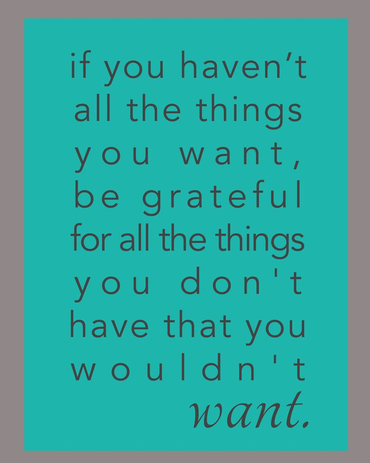 true that!Inspiration, Be Grateful, Food For Thoughts, True Facts, Life Lessons, Motivation Quotes, So True, Gratitude Quotes, Pictures Quotes