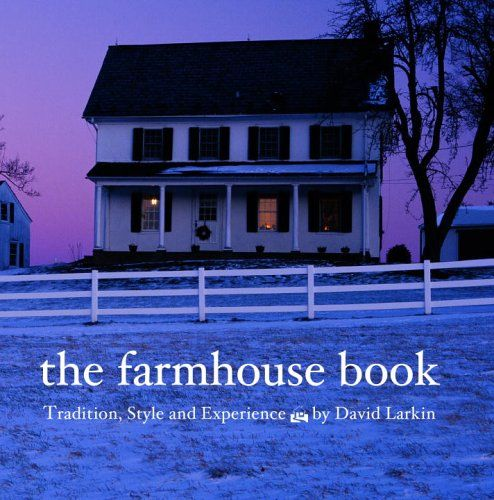 The Farmhouse Book by David Larkin,http://www.amazon.com/dp/B001H55M4Q/ref=cm_sw_r_pi_dp_JLbKsb0KR0ZZW3KA