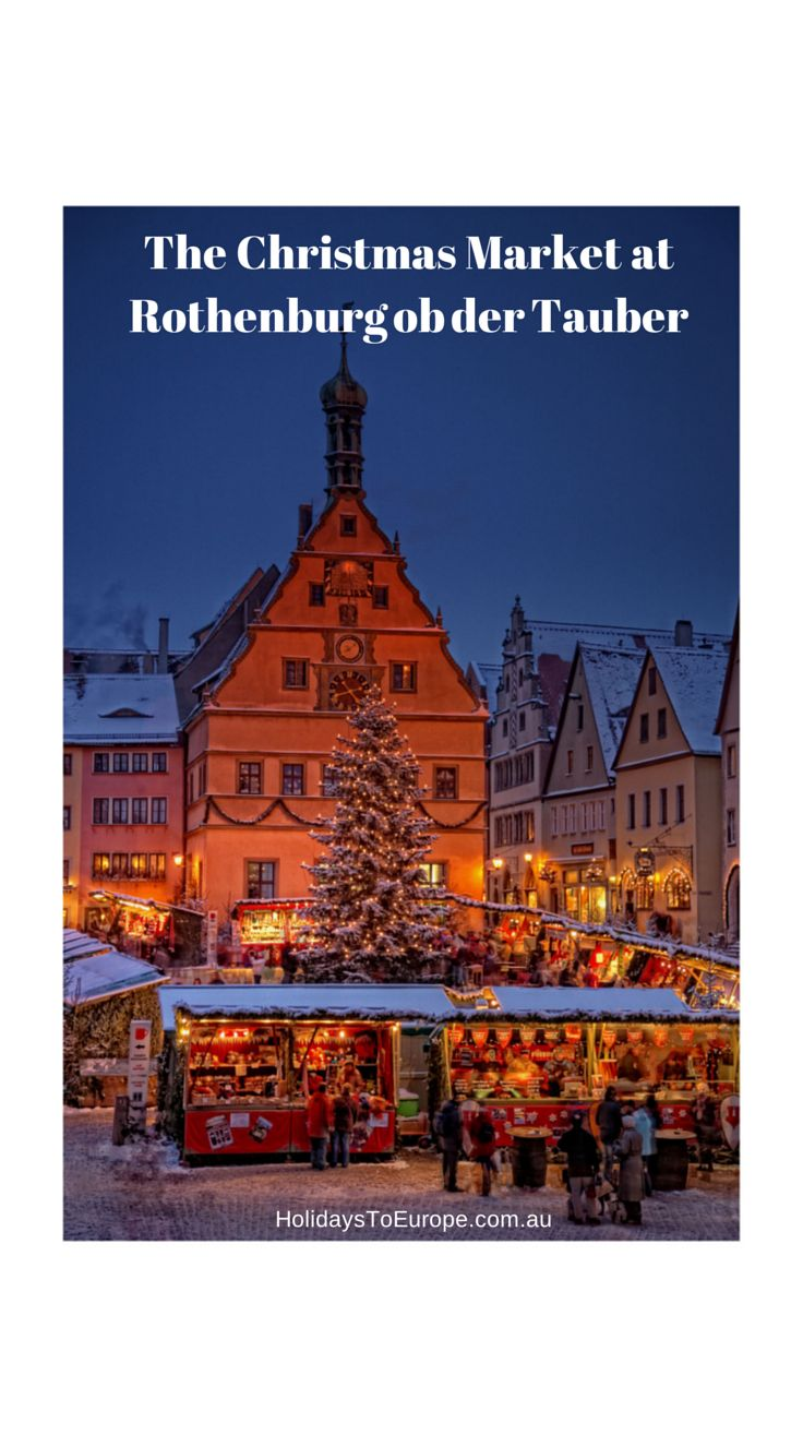 The Christmas Market at Rothenburg ob der Tauber #christmas #markets #germany http://www.holidaystoeurope.com.au/home/resources/destination-articles/germany/905-the-christmas-market-at-rothenburg-ob-der-tauber
