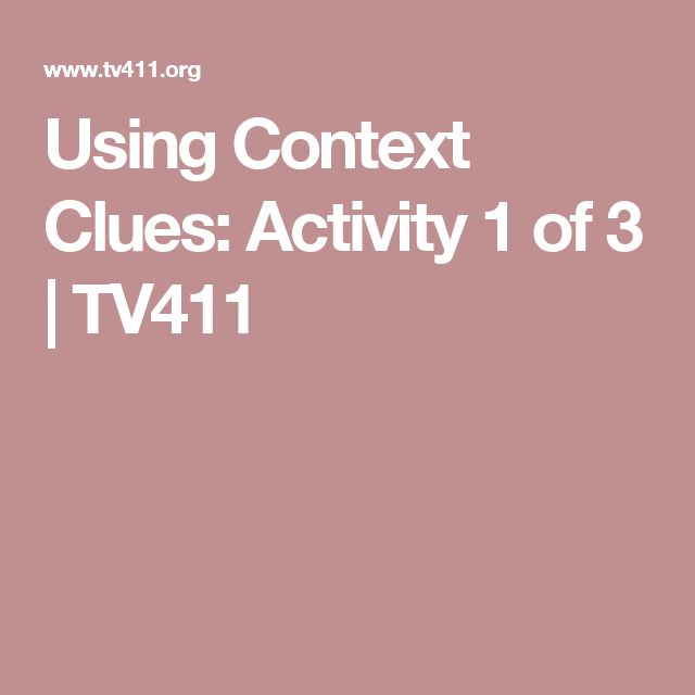 Using Context Clues: Activity 1 of 3 | TV411