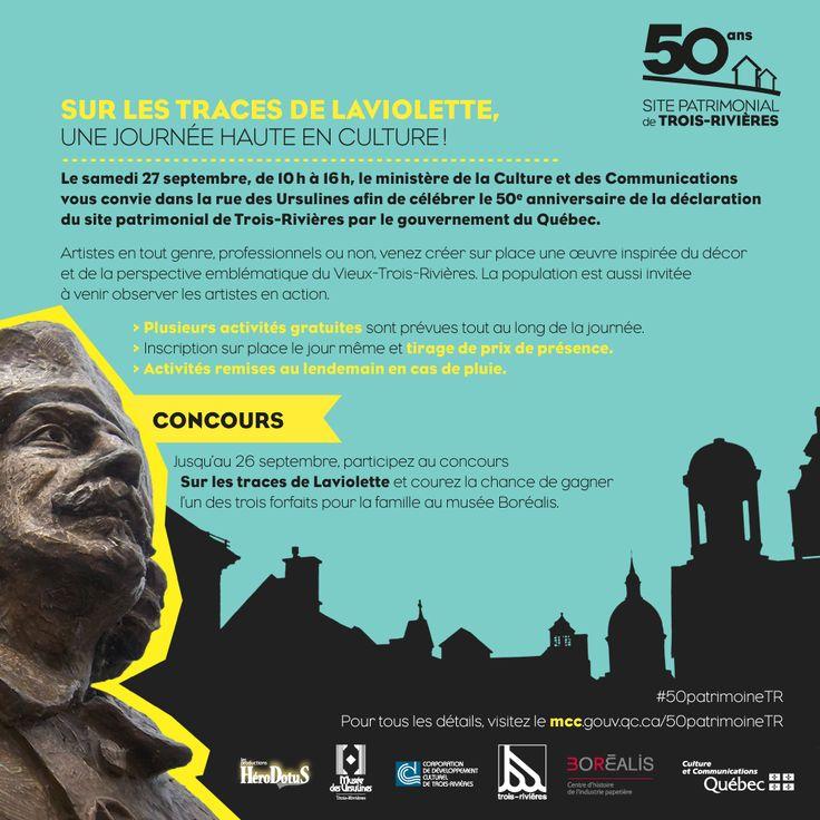 Sur les traces de Laviolette, une journée haute en culture! À l'occasion des Journées de la culture, le samedi 27 septembre, de 10 h à 16 h, venez célébrer en grand nombre cet anniversaire en participant à une journée de création qui aura lieu dans la rue des Ursulines. Pour en savoir plus : http://www.mcc.gouv.qc.ca/50patrimoineTR #50PatrimoineTR #TroisRivieres #TresTR #RPCQ