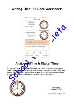 These pages are designed to be repetitive and interactive for your students so that they can learn how to write the o'clock times in analogue and digital time (i.e. 8:00).In this set of worksheets children are to do the following:1) Trace the digital time,2) Write the digital time,3) Colour the digital time,4) Draw the hands on an analogue clock,5) Circle the correct digital times, and5) Cut and paste the digital time in the correct order.Each worksheet includes an image of the analogue…
