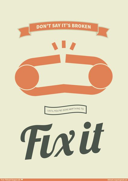 'Don't say It's broken' by Thibault Rouquet on artflakes.com as poster or art print $16.63