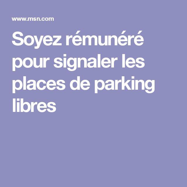 Soyez rémunéré pour signaler les places de parking libres