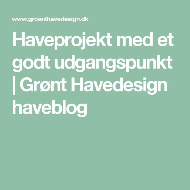 Haveprojekt med et godt udgangspunkt   Grønt Havedesign haveblog