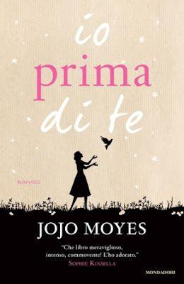Books never leave us: Io prima di te di Jojo Moyes
