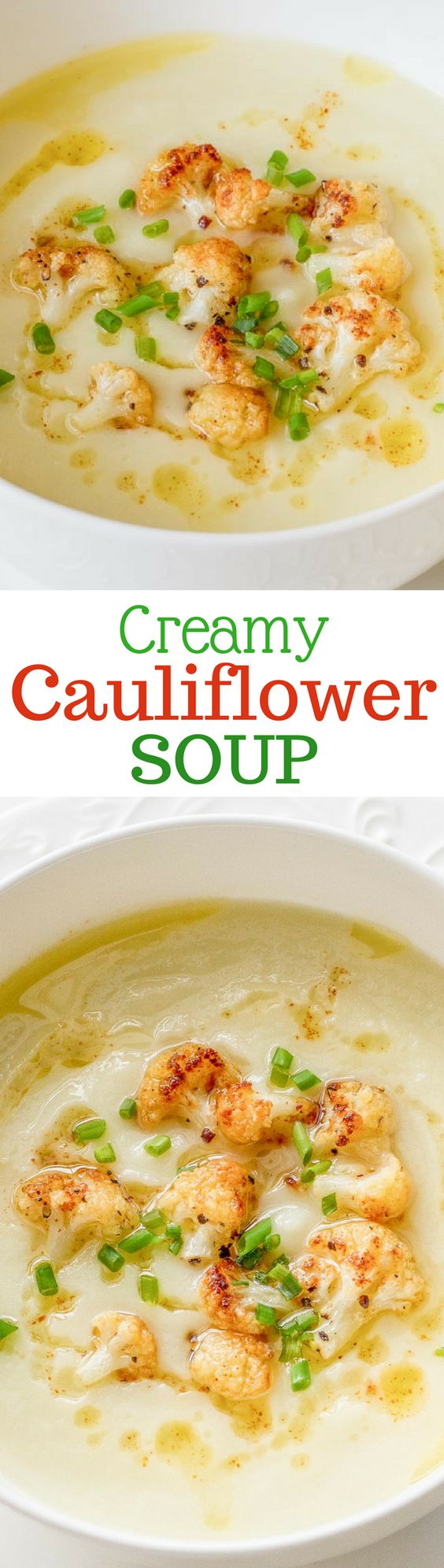 Creamy Cauliflower Soup ~ this soup is anything but boring! Deliciously fresh, healthy, creamy and satisfying ~ from www.savingdessert.com #savingroomfordessert #soup #cauliflower #healthysoup #comfortfood #vegetarian