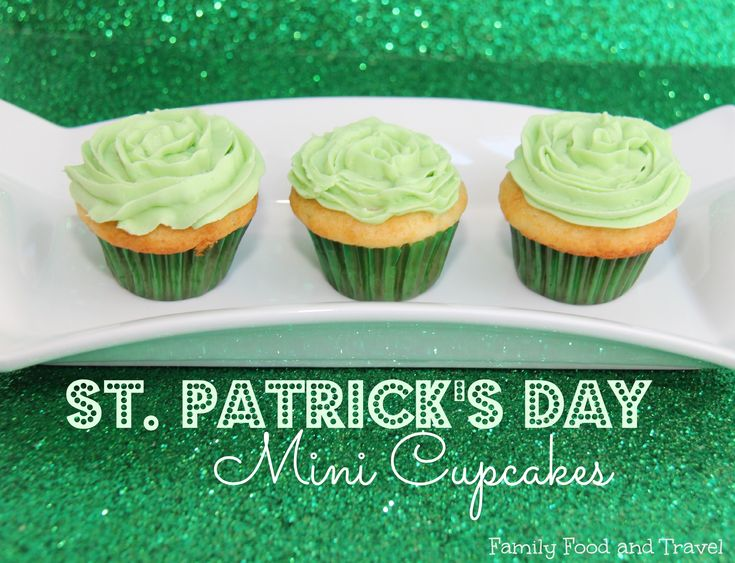 Mini St Patricks Day Cupcakes - Family Food And Travel