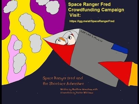 Space Ranger Fred Crowdfunding