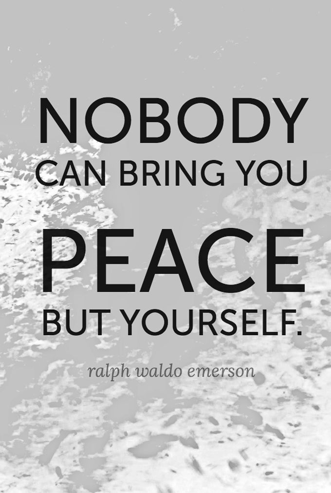 Nobody else can bring you peace... quote