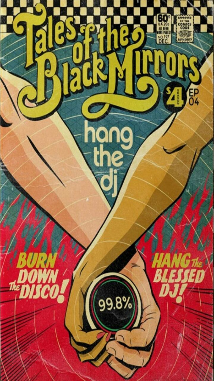 Tales of the Black Mirrors: Hang the Dj