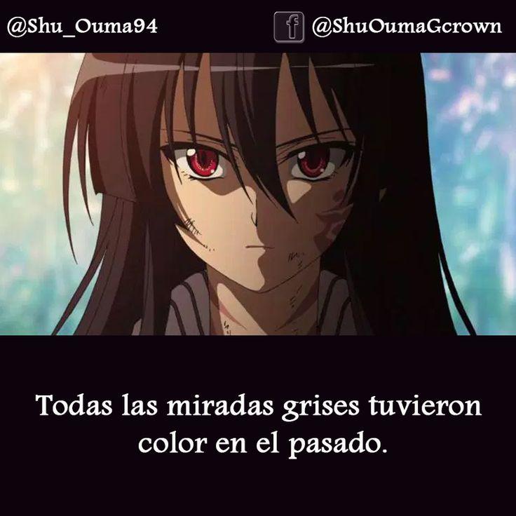 Todas las miradas grises tuvieron color en el pasado. #Anime #Frases_anime #frases