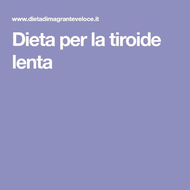 Dieta per la tiroide lenta