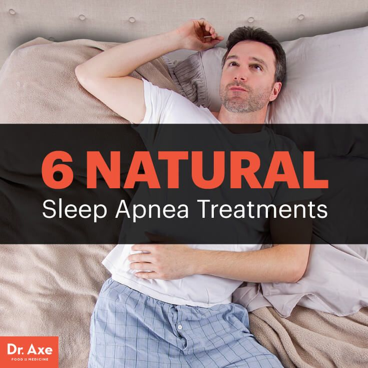 6 Natural Treatments for Sleep Apnea Symptoms - Dr. Axe