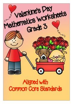 This product includes 11 Valentine's Day themed Mathematics worksheets.  These worksheets are aligned with Common Core State Standards for Grade 3.  I have created a color version and a black and white version for each worksheet.  I have also included answer sheets to use when marking.