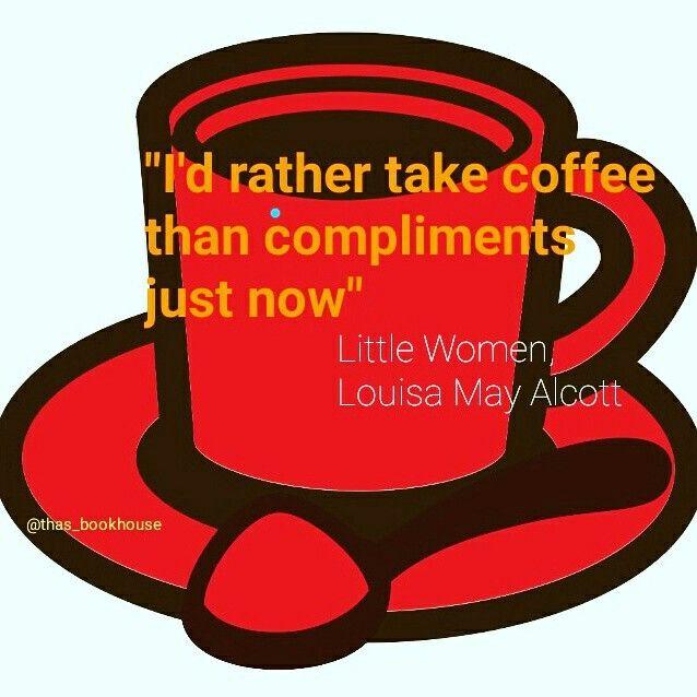 #QuotesfromBooks #LouisaMayAlcott #thas_bookhouse #LittleWomen  @thas_bookhouse