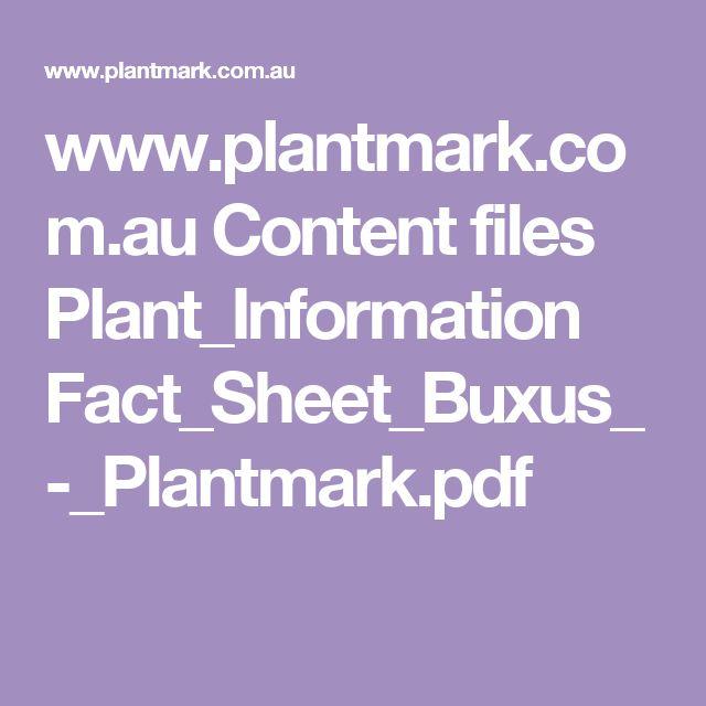 www.plantmark.com.au Content files Plant_Information Fact_Sheet_Buxus_-_Plantmark.pdf