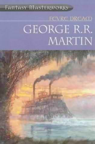 Fevre Dream by George R. R. Martin