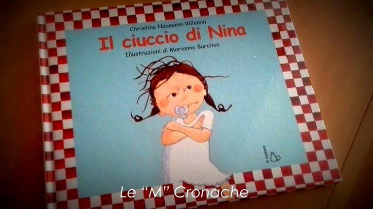"""Le """"M"""" Cronache: Il ciuccio di Nina"""