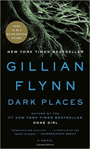Amazon.com: Dark Places (9780307341570): Gillian Flynn: Books