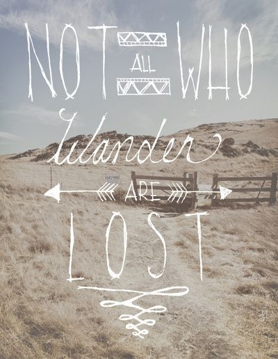 Not All Who Wander Are Lost Art Print by Kyle Naylor